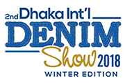 2nd Dhaka International Denim Show 2018 – Winter Edition