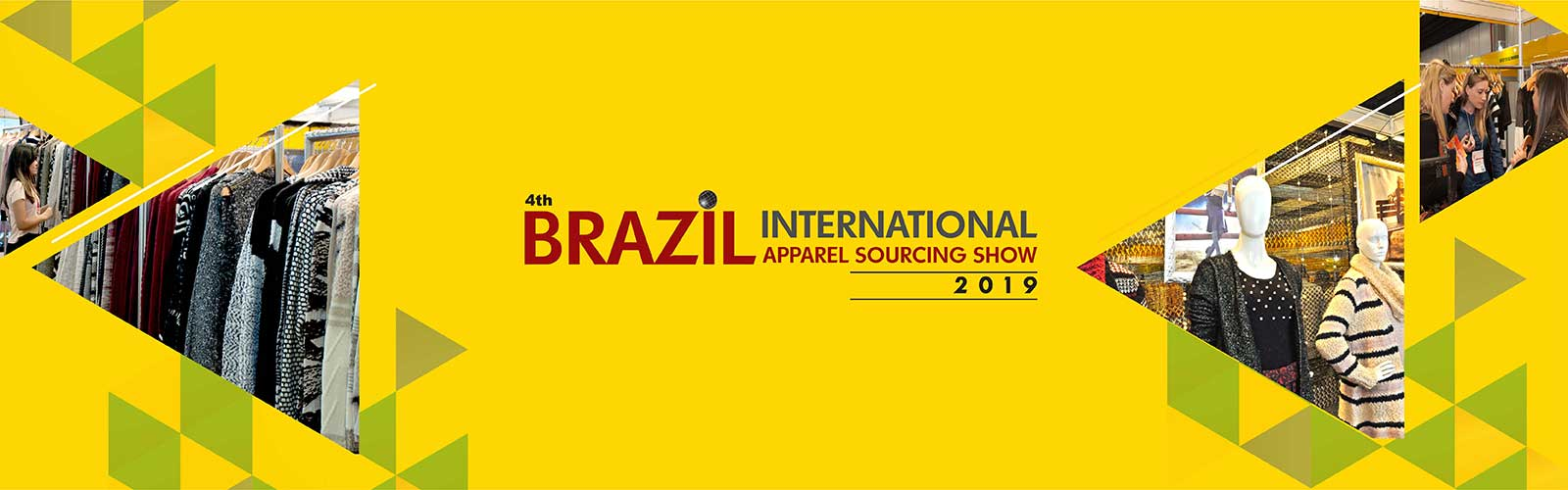 4th Brazil Int'l Apparel Sourcing Show 2019 – Sao Paulo