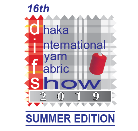 16th Dhaka International Yarn & Fabric Show 2019