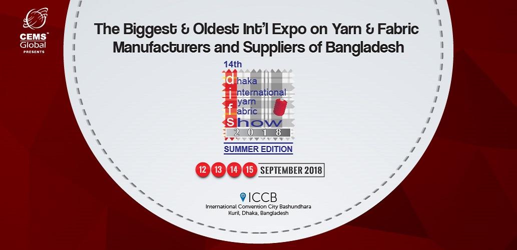 14th Dhaka International Yarn & Fabric Show 2018
