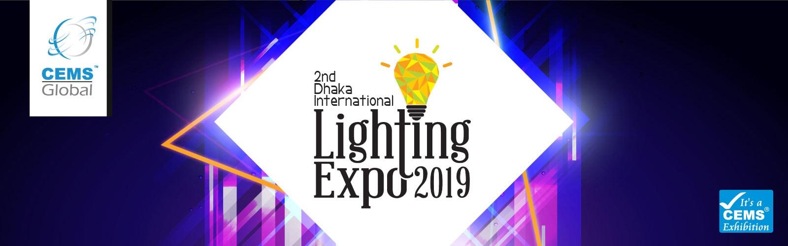 2nd Dhaka International Lighting Expo 2019